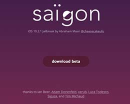 iOS10.2.1越狱教程 Saigon Jailbreak 工具下载
