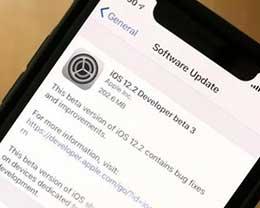 iOS 12.2 beta 3更新了什么内容?如何更新至iOS 12.2 beta 3