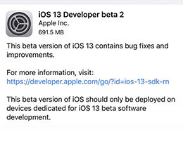 iOS 13 Beta 2修复了哪些BUG?值得升级吗