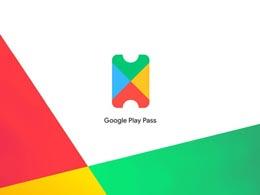350款畅玩,时长分成!Google推出Play Pass订阅服务
