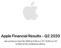 苹果公司将于 4 月 30 日公布 2020 年第二季度财报