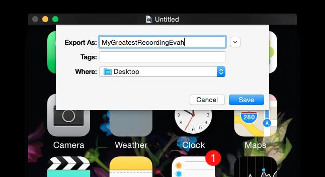 使用 QuickTime Player 录制 iOS 设备的屏幕