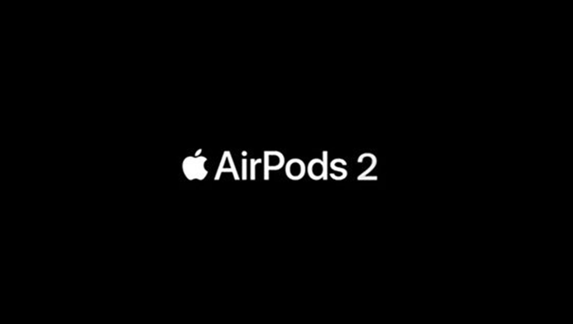 AirPods 2 广告偷跑:外形一致,无黑色款