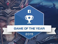 社交巨头 Facebook 2015年十大人气游戏、年度最佳游戏榜单出炉