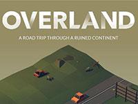夫妻工作室打造末日生存游戏《OverLand》明年上架