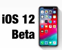 问题太多,苹果已关闭iOS 12 Beta 7验证
