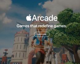 苹果推出 Apple Arcade 游戏订阅服务,拥有 100 余款独占游戏
