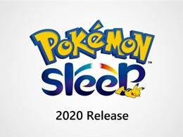 睡觉也能玩 《宝可梦:Sleep》宣布于明年推出