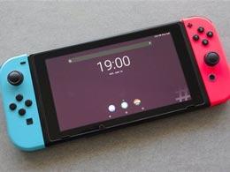 经过破解的任天堂Switch现在可以安装安卓系统了