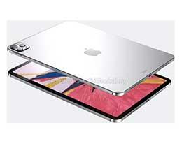 新一代 iPad Pro 强力升级,但产能或受疫情影响