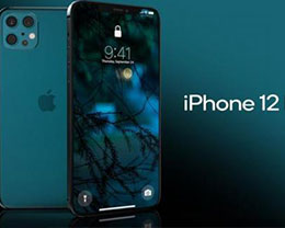 新款iPhone 12将会有哪些亮点?