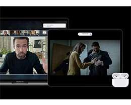 """苹果 AirPods 将支持多设备无缝切换, AirPods Pro 新增""""空间音频""""功能"""
