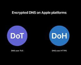 iOS 14 与 macOS Big Sur 将支持 DNS 加密通信