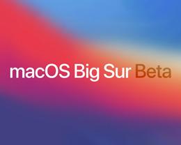 Apple 发布 macOS Big sur 第三个开发者预览版