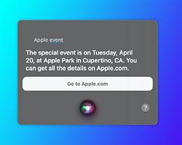 """Siri 或""""透露""""苹果发布会时间:4 月 20 日"""