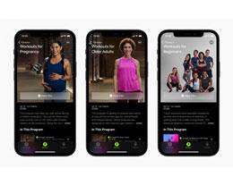 Apple Fitness + 新增针对孕妇、老人及初学者群体的三个类别锻炼