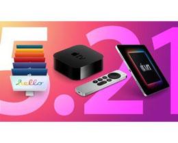 新款 24 英寸 iMac、M1 iPad Pro 和 Apple TV 将于 5 月 21 日发货