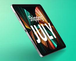 苹果 M1 iPad Pro 12.9 英寸现在下单最晚 7 月中旬发货