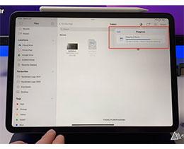 苹果 iPadOS 15 文件应用已支持进度条、读取 NTFS 格式