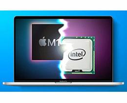 苹果 M1 芯片发布后,英特尔来自苹果的订单数预计减少 50%