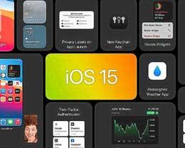 iOS15正式版会有哪些亮点?iOS15正式版亮点汇总