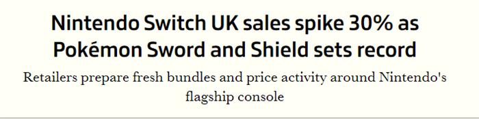 《宝可梦剑盾》英国大卖 带动Switch销量暴涨