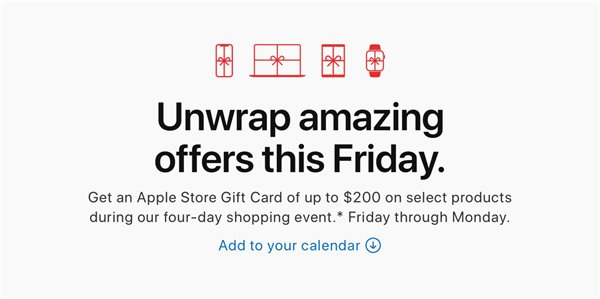 苹果公布黑五促销:购买特定商品最高赠送 200 美元礼品卡