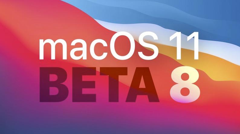 苹果发布 macOS Big Sur 第八个测试版